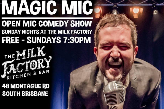 Live Shows: Magic Mic - Nov 24 - he Milk Factory