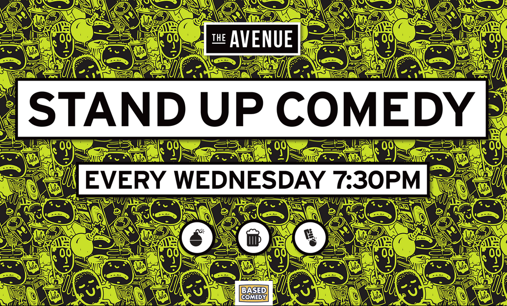 Live Shows: Stand Up Comedy - Dec 11 - The Avenue