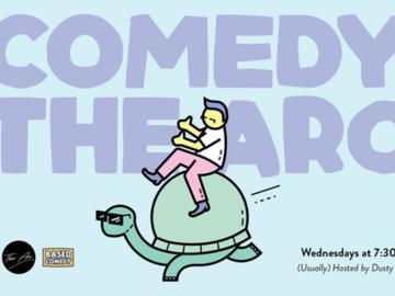 Live Shows:  Based Comedy - Dec 25 - The Arc
