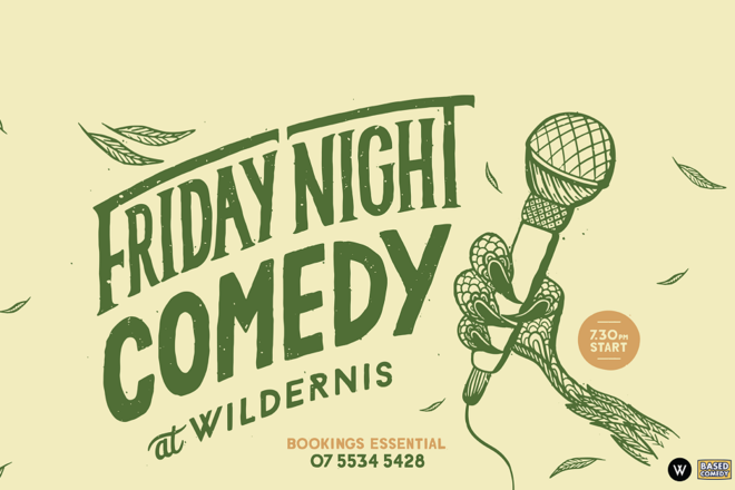 Live Shows:  Friday Night Comedy - Jan 10 - Wildernis