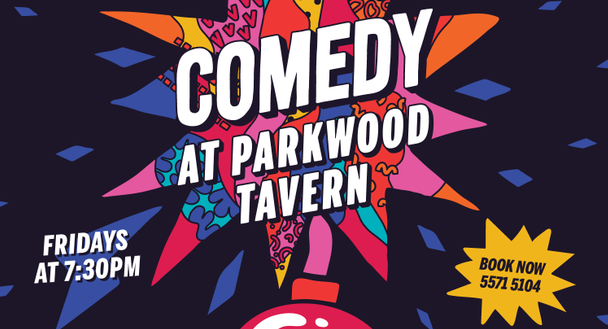 Live Shows: Friday Night Comedy - Oct 04 - Parkwood Tavern